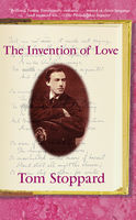 Invention of Love, Tom Stoppard
