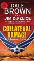 Collateral Damage: A Dreamland Thriller, Dale Brown, Jim DeFelice