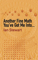 Another Fine Math You've Got Me Into, Ian Stewart