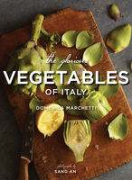 Glorious Vegetables of Italy, Domenica Marchetti