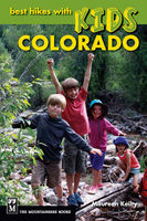 Best Hikes with Kids Colorado, Maureen Keilty