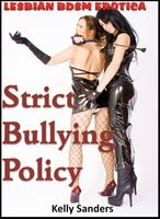 Strict Bullying Policy, Kelly Sanders