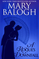 Rogue's Downfall, Mary Balogh