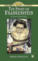 The Story of Frankenstein, Mary Shelley
