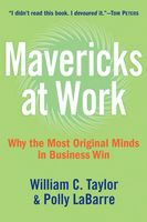 Mavericks at Work, Polly G.LaBarre, William Taylor