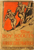 The Boy Scouts as Forest Fire Fighters, Robert Shaler