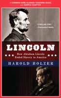 A Teacher's Guide to Lincoln, Amy Jurskis, Harold Holzer