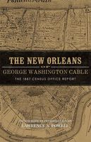 New Orleans of George Washington Cable, Lawrence Powell