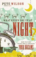 What Keeps You Up at Night?, Pete Wilson