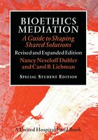 Bioethics Mediation, Carol B.Liebman, Nancy Neveloff Dubler