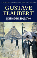 Sentimental Education, Gustave Flaubert, Tom Griffith