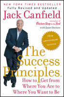 The Success Principles™ – 10th Anniversary Edition, Jack Canfield, Janet Switzer