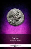 Complete Works of Sappho (Delphi Classics), Sappho