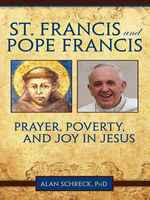 St. Francis and Pope Francis, Alan Schreck