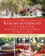 Rancho de Chimayo Cookbook, Bill Jamison, Cheryl Jamison