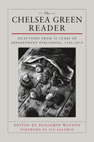 The Chelsea Green Reader, Edited by Ben Watson