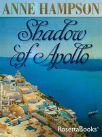 Shadow of Apollo, Anne Hampson