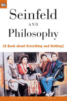 Seinfeld and Philosophy, William Irwin