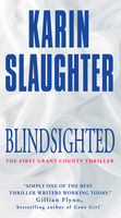 Blindsighted, Karin Slaughter