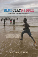 Blue Clay People, William Powers
