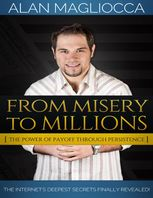 From Misery to Millions, Alan Magliocca