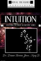 INTUITION, Dianne Rosena Jones