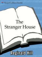 The Stranger House, Reginald Hill