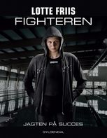 Fighteren, Lotte Friis