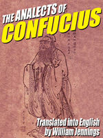 The Analects of Confucius, Confucius