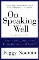 On Speaking Well, Peggy Noonan