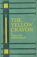 The Yellow Crayon, E.Phillips Oppenheim