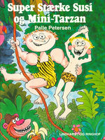 Super Stærke Susi og Mini-Tarzan, Palle Petersen