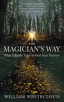 The Magician's Way, William Whitecloud
