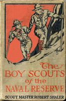 The Boy Scouts of the Naval Reserve, Robert Shaler