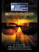 T2: Infiltrator, S.M.Stirling