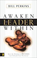 Awaken the Leader Within, William Perkins