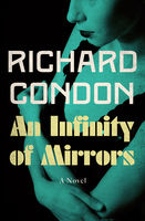 Infinity of Mirrors, Richard Condon