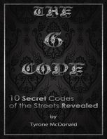 The G – Code: 10 Secret Codes of the Streets Revealed, Tyrone McDonald