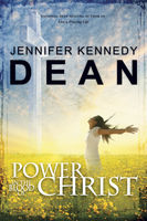 Power in the Blood of Christ, Jennifer Kennedy Dean