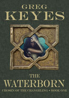 Waterborn, Gregory Keyes