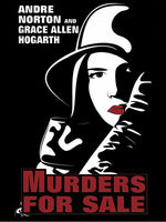 Murders for Sale, Andre Norton, Grace Allen Hogarth