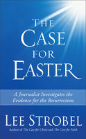 The Case for Easter, Lee Strobel