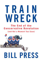 Trainwreck, Bill Press