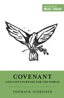 Covenant and God's Purpose for the World, Thomas Schreiner