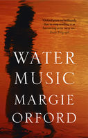 Water Music, Margie Orford