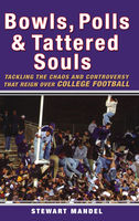 Bowls, Polls, and Tattered Souls, Stewart Mandel