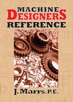 Machine Designers Reference, J.Marrs