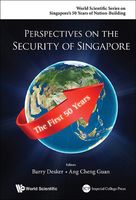 Perspectives on the Security of Singapore, Ang Cheng Guan, Barry Desker