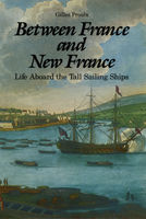 Between France and New France, Gilles Proulx