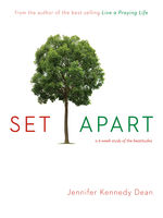 Set Apart, Jennifer Kennedy Dean